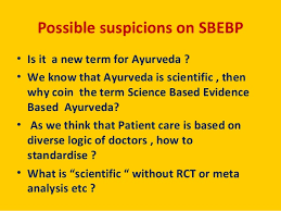 science based evidence based practise in ayurveda