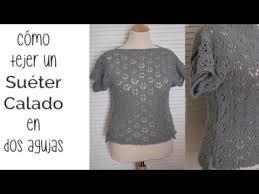 sueter tejido a dos agujas youtube cómo tejer un suéter calado de punto espalda delantero parte 1