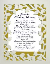 blessings for weddings apache wedding blessing said on december 17 1999 and truer more