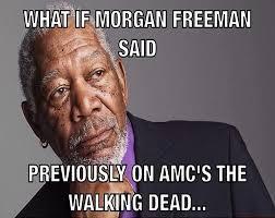 Morgan Freeman Memes - morgan freeman meme dead previously memes comics pinterest