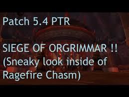 Patch 5 4 Siege Siege Of Orgrimmar Preview Below Ragefire Chasm Patch