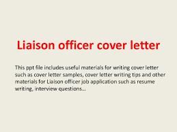 Liaison Resume Sample Liaisonofficercoverletter 140228015117 Phpapp02 Thumbnail 4 Jpg Cb U003d1393552317