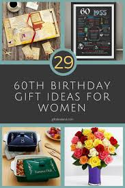 29 great 60th birthday gift ideas for womens sixtieth