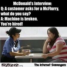 Meme Mcdonalds - funny mcdonalds interview meme pmslweb