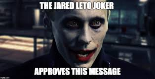 Jared Meme - 15 top jared leto joker meme joke images photos quotesbae