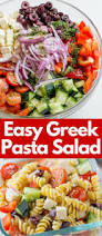 Simple Pasta Salad Recipe Easy Greek Pasta Salad Dinner Then Dessert