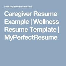 Caregiver Resume Samples by 58 Best Resume Images On Pinterest Resume Tips Resume Templates