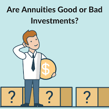 Sell My Annuity Are Annuities Good Investments Or Bad Investments Gainer Financial