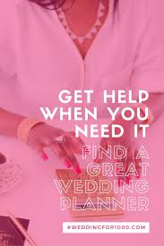 find a wedding planner gorgeous find a wedding planner how much does it cost to hire a