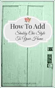 156 best images about shabby chic cottage style on pinterest