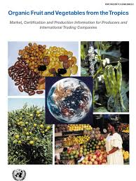organic fruit and vegetables from the tropics organic farming