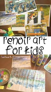 renoir art project for kids for kids art projects kids and