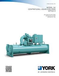 yk style h centrigual liquid chiller engineering