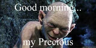 Precious Meme - good morning precious meme morning best of the funny meme