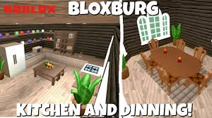 bloxburg making a kitchen and dinning room part 2 youtube