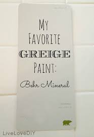 its my new favorite greige paint the perfect blend of beige and