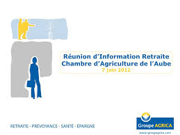 chambre d agriculture aube réunion d information retraite chambre d agriculture de l aube 7