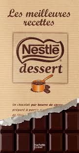 chocolat cuisine livre de recettes au chocolat nestle dessert les meilleurs