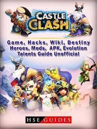 game castle clash mod apk castle clash game hacks wiki destiny heroes mods apk