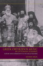 Ottoman Reform Orthodox In Ottoman Istanbul Nation And Community In