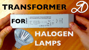 transformer for halogen lamps overview and installation youtube