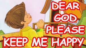 dear god please keep me happy english prayer for kids youtube
