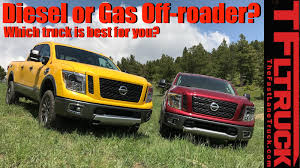 nissan titan warrior cost clash of the titans diesel or gas off roader which truck is best