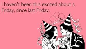 Weekend Meme - excited about friday funny weekend meme