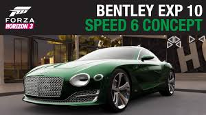 bentley exp 10 speed 6 bentley exp 10 speed 6 forzavista free roam gameplay logitech