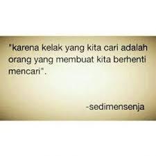 wedding quotes indonesia ya tuhan sai detik ini aku masih mencari poetry