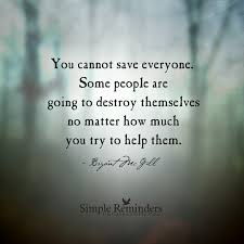 Iyanla Vanzant Quotes On Love by You Cannot Save Everyone By Bryant Mcgill