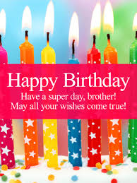 have a super day happy birthday card for brother birthday
