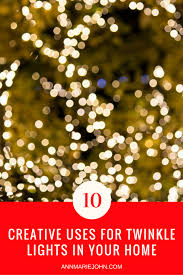 How To Put Christmas Lights On Tree by 10 Creative Uses For Twinkle Lights In Your Home Annmarie John