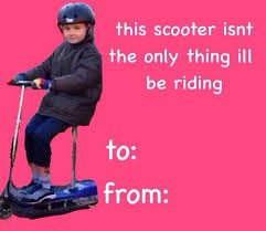 scooter swag valentine s day cards pinterest scooters memes