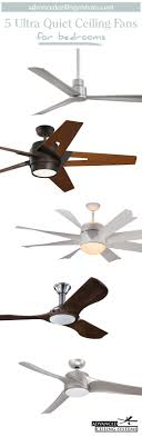 best fan on the market 5 quietest ceiling fans available right now quiet ceiling fans