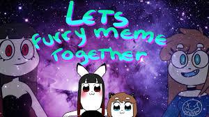 Furry Meme - let s furry meme together original meme youtube