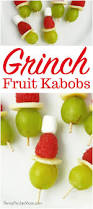 grinch fruit kabobs healthy holiday snack idea for kids