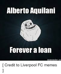 Meme Maker Net - alberto aquilani forever a loan meme maker net credit to liverpool