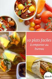 recette d駛euner au bureau 10 plats faciles à emporter au bureau plats faciles deco fr et