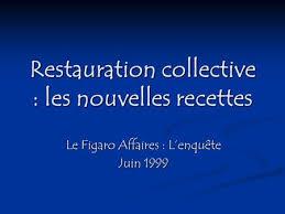 recette cuisine collective innovation chaîne alimentaire informations de cadrage