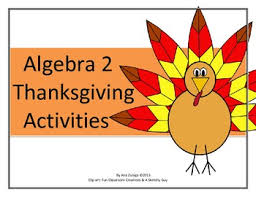 algebra 2 thanksgiving themed activities by teaching from a z tpt