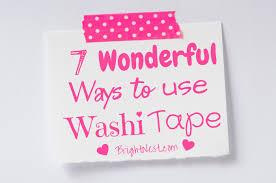 things to do with washi tape brightnest 7 wonderful ways to use washi tape
