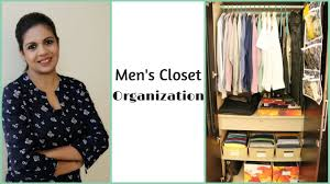 men u0027s closet organization how to organize men u0027s clothes youtube