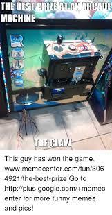 Arcade Meme - the best prile atan arcade machine the clan this guy has won the