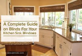 does kitchen sink need to be window blinds for kitchen sink windows a complete guide zebrablinds