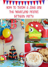 pirate birthday party frugal foodie throwing a jake and the neverland