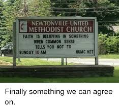 Church Sign Meme - newtonville united methodist church faith is believing in