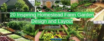 Garden Layout 20 Inspiring Homestead Farm Garden Layout And Design Ideas