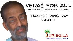 vedas for all thanksgiving day speech part 1