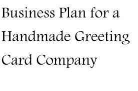 greeting card companies business plan for a handmade greeting